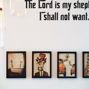 The Lord is my shepherd, I shall not want. Style 27 Vinyl Decal Sticker Removable