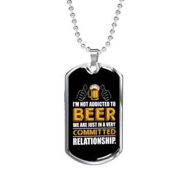 Beer Relationship - Luxury Dog Tag Necklace