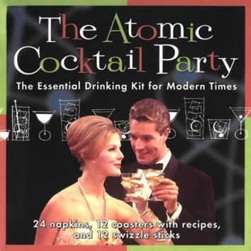 The Atomic Cocktail Party Kit: The Essential Drinking Kit for Modern Times