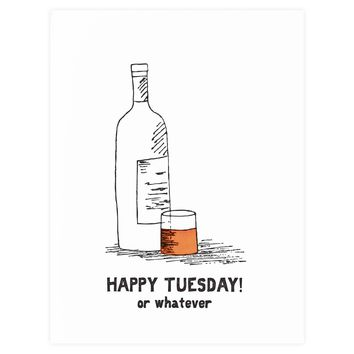 Happy Tuesday! Or Whatever