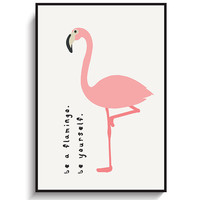 "Pink Flamingo Print - PRINTABLE FILE. Pink Bird Poster. Flamingo Quote ""Be a Flamingo Be Yourself"" Wall Art. Kids Room Art. Nursery Print."