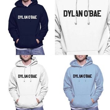 Dylan O'bae Stilinski Dylan o'brien printed on Unisex Hoodie