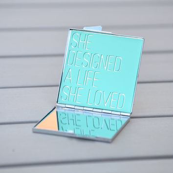 Motivational print | She designed a life she loved | Customizable, inspirational quote compact mirror | Gift idea for her