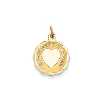 14k Yellow Gold You Are Always In My Heart Charm