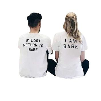 If Lost Return To Babe. I am Babe. Couple Matching Pair T-shirts