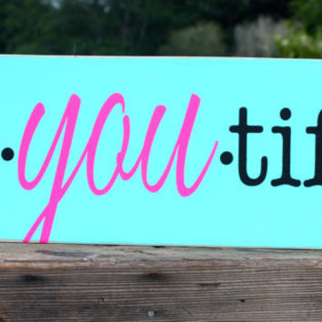"Be-You-Tiful, Be You, Hand Painted Sign, Inspirational Wall Art, Girls Room, Baby Girl Nursery, Teen, Beautiful ""8 x 23.5"""