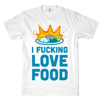 FUCKING LOVE FOOD TEE