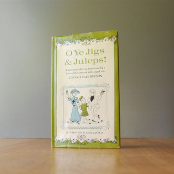 Vintage O Ye Jigs & Juleps Book by Virginia Cary Hudson