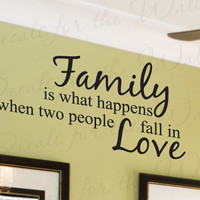 Family What Happens When Two People Fall Love Home Decorative Vinyl Sticker Graphic Art Lettering Decor Large Wall Decal Quote Saying F05