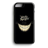 Alice In Wonderland We're All Mad Here iPhone 4s iPhone 5 iPhone 5c iPhone 5s iPhone 6 iPhone 6s iPhone 6 Plus Case | iPod Touch 4 iPod Touch 5 Case