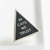 Word For Word In Cats We Trust Pin | Urban Outfitters