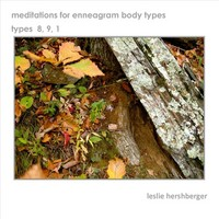 ♫ Meditations for Enneagram Body Types: Types 8, 9, 1 - Leslie Hershberger. Listen @cdbaby