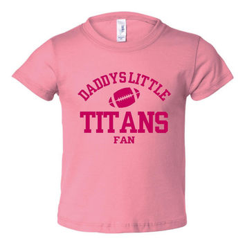 DADDYS LITTLE TITANS Fan Girls Pink Toddler Shirt Or Creeper Tennessee Titans Fan Football Tshirts