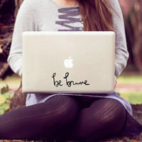 be brave laptop decal