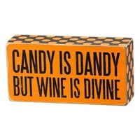 Primitives by Kathy 'Candy is Dandy But Wine is Divine' Box Sign