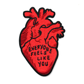 Everyone Feels Like You Heart Patch