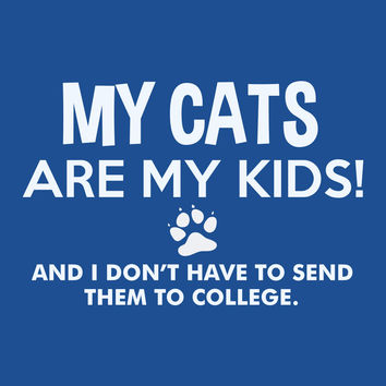 My Cats Are My Kids T-Shirt