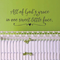 All of God's Grace in One Sweet Little Face Vinyl Wall Decal Sticker for Baby Nursery