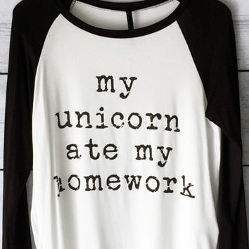 My Unicorn Ate My Homework Shirt