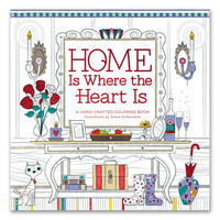 Home Is Where The Heart Is Things I Love Coloring Book for Adults