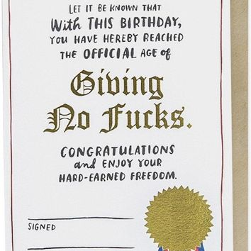 The Official Age Of Giving No Fucks Decree Foil Birthday Card