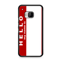 Hello My Name Is HTC One | M9 case