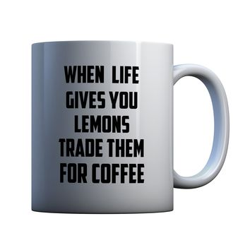 When Life Gives You Lemons Make Coffee 11 oz Coffee Mug Ceramic Coffee and Tea Cup