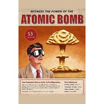 Atom Bomb Tour Art Poster Standup 4inx6in