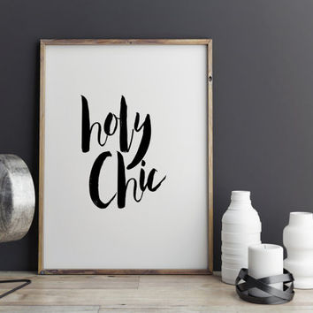 "Bedroom Decor Minimal Art Typography Poster Chic Poster Vouge Poster Fashion Poster ""Holy Chic"", Funny Wall Decor Inspiring quotes Word art"