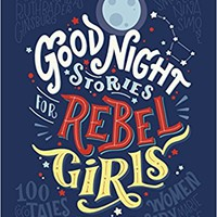 Good Night Stories for Rebel Girls Hardcover – 2016