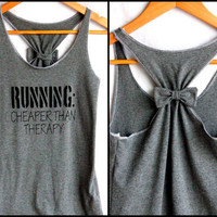 Running Workout Clothes RUNNING Cheaper than Therapy - Small