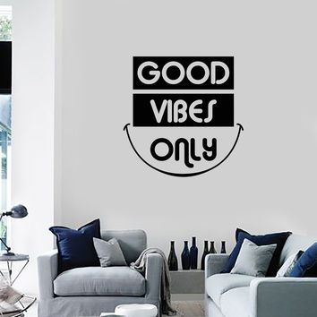 Vinyl Wall Decal Good Vibes Only Smile Inspiring Phrase Quote Home Decor Stickers Mural (ig5508)
