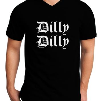 Dilly Dilly Beer Drinking Funny Adult Dark V-Neck T-Shirt by TooLoud