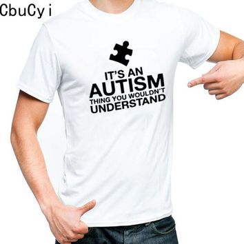 Autism Awareness T Shirt It's An Autism Thing Boys Mens With Autism Puzzle Piece Printing Letters T-shirt Harajuku Mens Clothing
