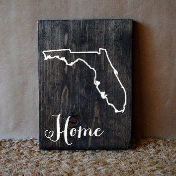 HOME CUSTOM STATE // Inspirational Quote Wooden Sign
