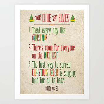 Buddy the Elf! The Code of Elves Art Print by Noonday Design | Society6