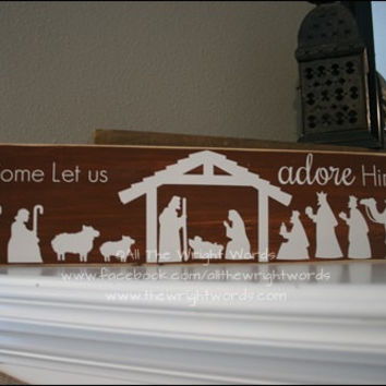 24x6 O Come Let Us Adore Him Wood Sign