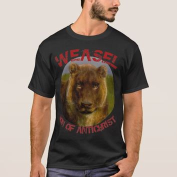 WEASEL SON OF ANTICHRIST BROTHER OF SCAR T-Shirt