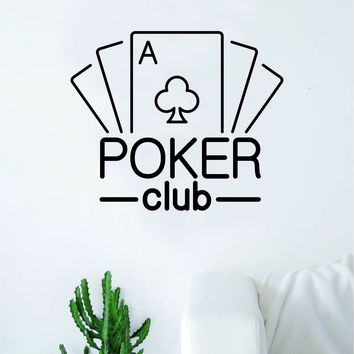 Poker Club Wall Decal Sticker Vinyl Art Bedroom Living Room Decor Decoration Teen Quote Inspirational Boy Girl Gamble Las Vegas Texas Hold Em Card Game