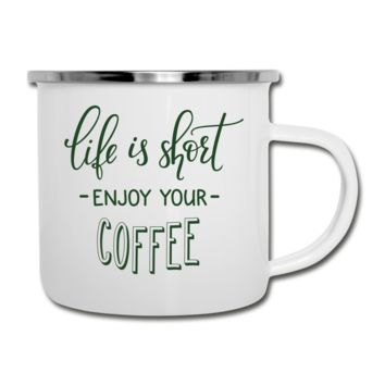 Life is Short Camper Mug