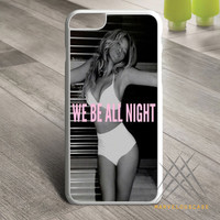 Beyonce we be all night Custom case for iPhone, iPod and iPad
