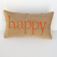 orange pillow, decorative burlap happy pillow, word pillow, home decor, child's room, orange nursery, mother's day gift by whimsysweetwhimsy