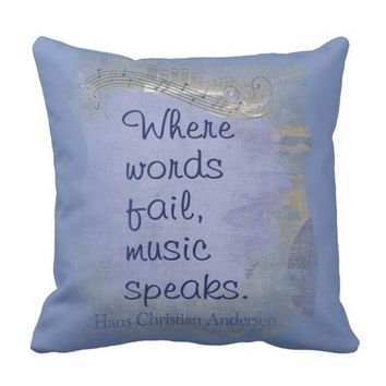 Music Speaks-- Say it with pillows