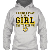 PLAY LIKE A SOCCER GIRL