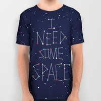 I Need Some Space All Over Print Shirt by Alessandro Aru