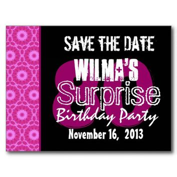 Save the Date Surprise 80th Birthday Party Or Any Age Pink Personalized Post Card f