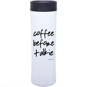 Coffee Before Talkie Tall Tumbler by Aspen Lane