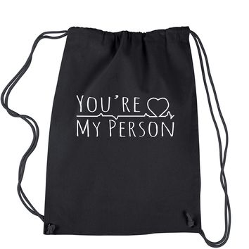 You're My Person Drawstring Backpack