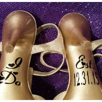 I Do Wedding Shoe Decals, Wedding Day Photo Prop Bride Shoe Decal, Custom Wedding Shoe Decals