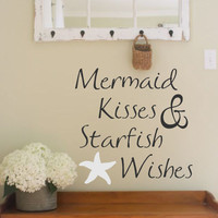 Vinyl Wall Decal- Mermaid Kisses & Starfish Wishes- Vinyl Lettering Decor Beach Themed Words for your wall  Quotes for the wall